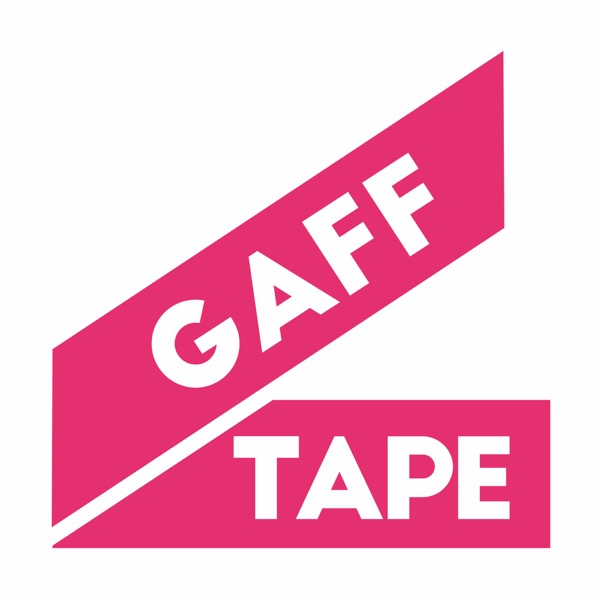 Gaff Tape Podcast
