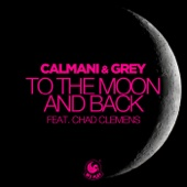To the Moon and Back (feat. Chad Clemens) [BlackBonez Remix] - Calmani & Grey