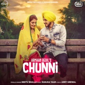 Chunni (with Ranjha Yaar)