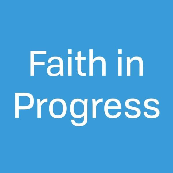 Faith in Progress