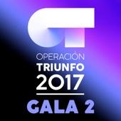 Varios Artistas - OT Gala 2 (Operación Triunfo 2017) portada