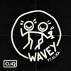 Wavey Remixes feat Alika Single