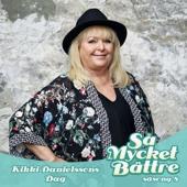 Various Artists - Så Mycket Bättre 2017 - Kikki Danielssons dag bild