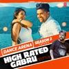 High Rated Gabru Remix From Dance Arena Season 2 Single