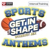 Get In Shape Workout Mix - Sports Stadium Anthems (Interval Training Workout) [4:3 Format], Power Music Workout