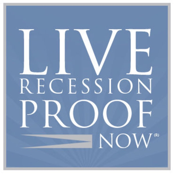 Live Recession Proof Now