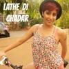 Lathe Di Chadar Single