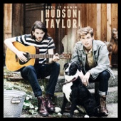 Hudson Taylor - Feel It Again artwork