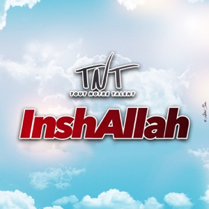 TNT - Inshallah