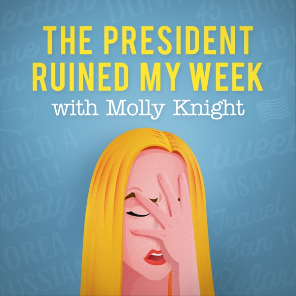 The President Ruined My Week