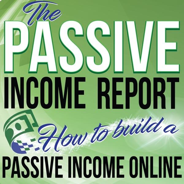 The Passive Income Report