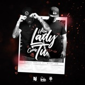 Una Lady Como Tú (Remix) [feat. Nicky Jam]