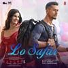 Lo Safar From Baaghi 2 Single