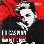 Ed Caspian - Bad to the Bone (feat. Redrama & Sandra) artwork