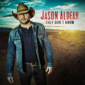 Jason Aldean - They Don't Know  artwork