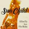 Sun Child (feat. Flo Rida) - EP ジャケット写真
