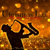 Christmas Jazz - Christmas Eve in Jazz, We Wish You a Merry Christmas at the Best Chicago Jazz Club