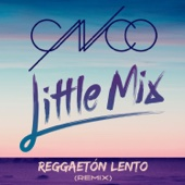 CNCO & Little Mix - Reggaetón Lento (Remix)  arte
