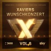 Xaviers Wunschkonzert, Vol.6