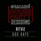 Udd Gaye (Bacardi House Party Sessions) - Ritviz