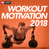 Power Music Workout - Workout Motivation 2018 (Unmixed Workout Music Ideal for Gym, Jogging, Running, Cycling, Cardio and Fitness)  artwork