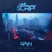 The Script - Rain (feat. Nicky Jam) portada