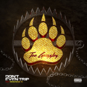 Don't Even Trip (feat. Moneybagg Yo) - Tee Grizzley