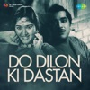 Do Dilon Ki Daastan