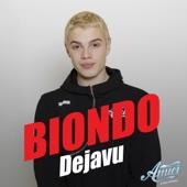 Dejavu - Biondo