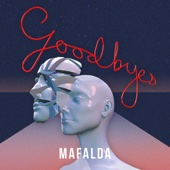 Goodbyes - Mafalda