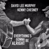 Everything's Gonna Be Alright (feat. Kenny Chesney) - Single
