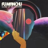 Fu Manchu - Clone of the Universe  artwork
