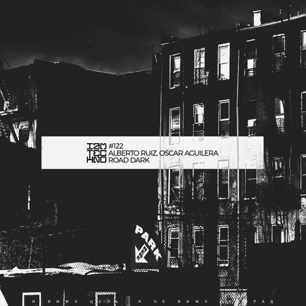 Alberto Ruiz - Road Dark - Single