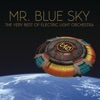 Mr. Blue Sky: The Very Best of Electric Light Orchestra, Electric Light Orchestra