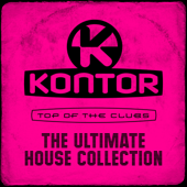 Kontor Top of the Clubs - The Ultimate House Collection