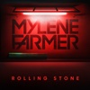 Rolling Stone - Mylène Farmer mp3