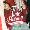 Buy This Time Passing - Single by POST MODERN TEAM on iTunes (搖滾)