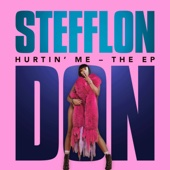 Hurtin' Me - Stefflon Don & French Montana