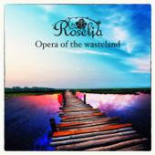 Opera of the Wasteland - Roselia