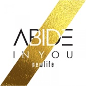 Abide In You