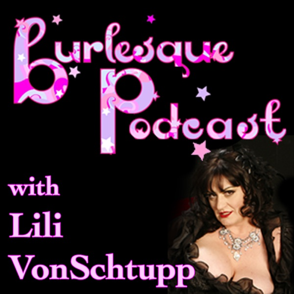 The Burlesque Podcast