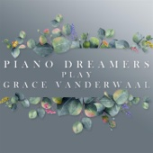Piano Dreamers - Piano Dreamers Play Grace VanderWaal (Instrumental)  artwork