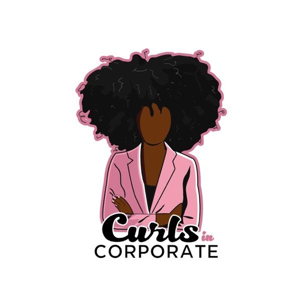 Curls in Corporate Podcast