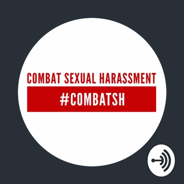 Combat Sexual Harassment