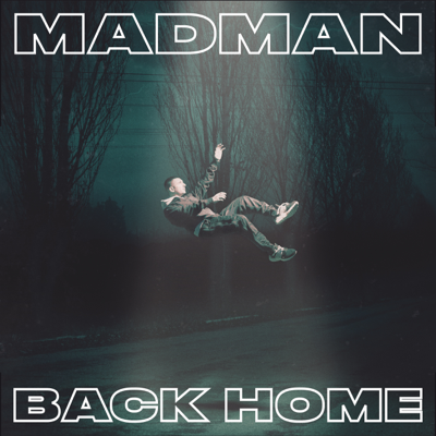 Madman Back Home Album Cover