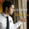 "Theher Ja (From ""October"") - Armaan Malik & Abhishek Arora"