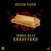 Grave Yard - Tarrus Riley