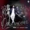 Dulce Eres Nena (feat. Jimmy Dub) - Single, Pepe