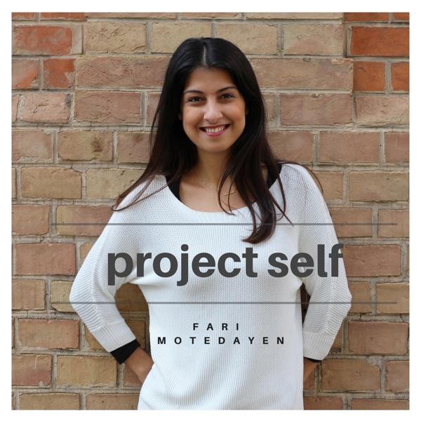 Project Self - Der Podcast für Träumer & Macher