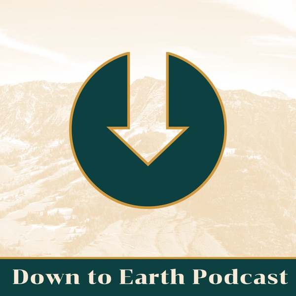 Down to Earth Podcast Episodes